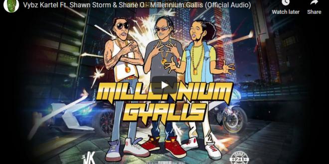 Vybz Kartel Ft  Shawn Storm & Shane O – Millennium Gallis